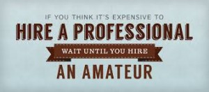 professional expensive hire an amateur